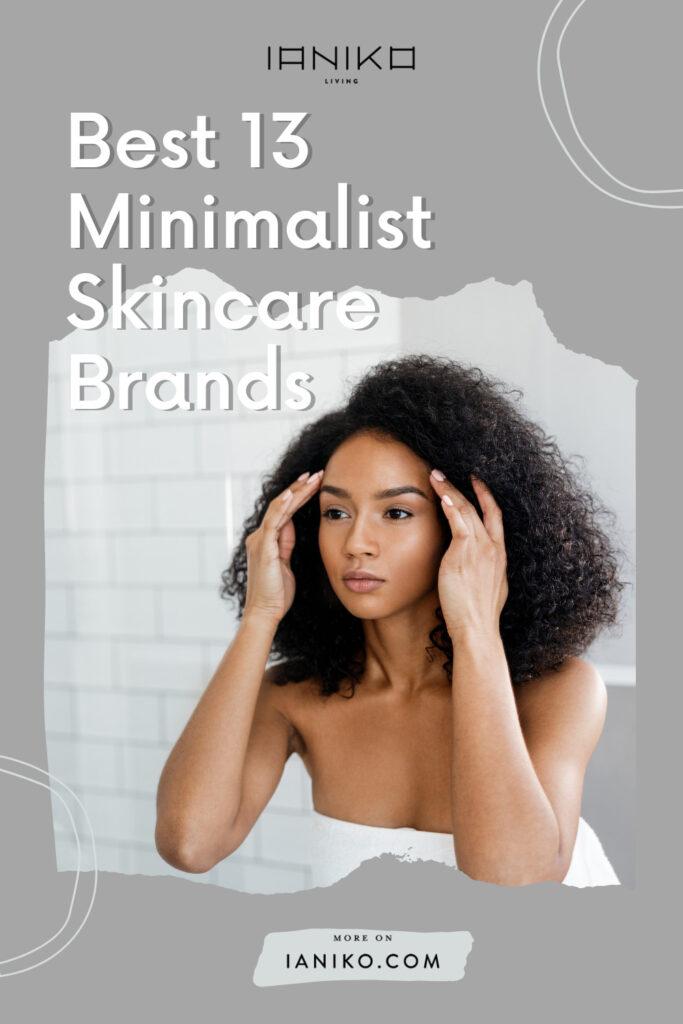 Best 13 Minimalist Skincare Brands