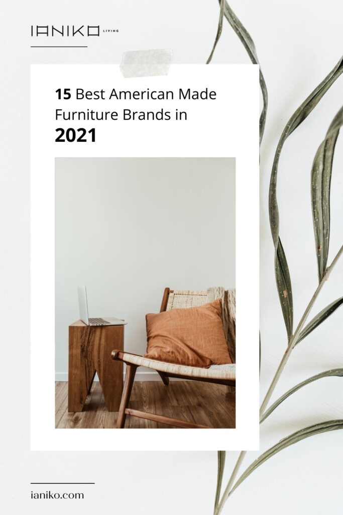 15 Best American Made Furniture Brands in 2021 pinterest