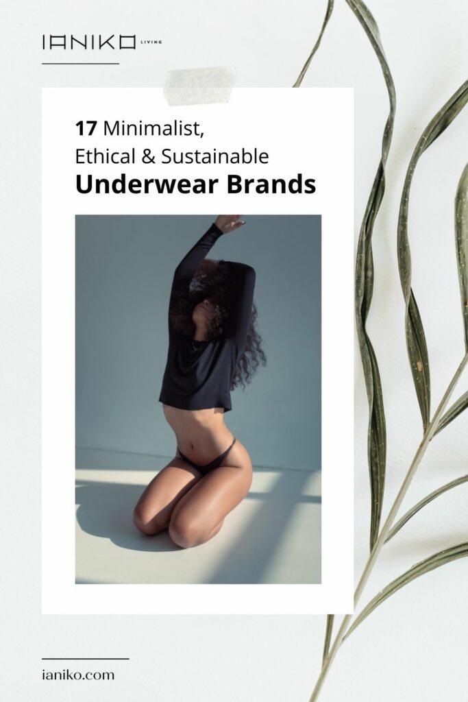17 Minimalist, Ethical & Sustainable Underwear Brands