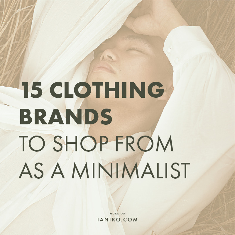 15 clothing brands for a minimalist - IANIKO