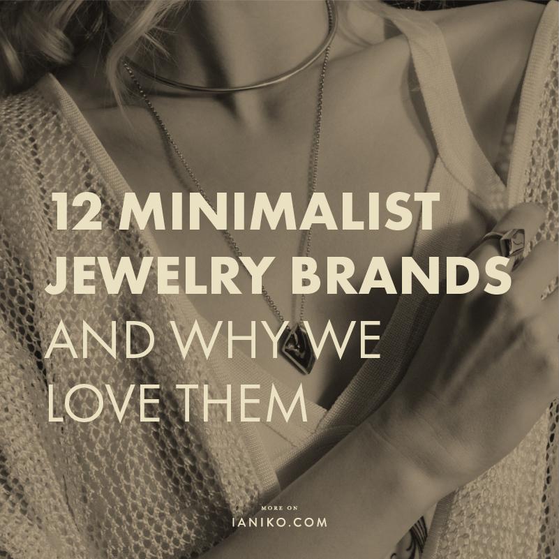12 Minimalist Jewelry Brands